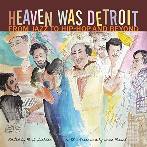 Heaven Was Detroit From Jazz to Hip-Hop and Beyond (Painted Turtle)