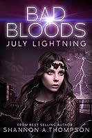 July Lightning (Bad Bloods, #4)