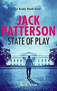 State of Play (Brady Hawk #7)