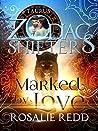 Marked by Love: Taurus (Zodiac Shifters, #10)