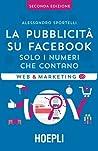 La pubblicità su Facebook: solo i numeri che contano