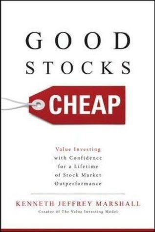 Good Stocks Cheap: Value Investing with Confidence for a Lifetime of Stock Market Outperformance: Value Investing with Confidence for a Lifetime of Stock Market Outperformance (Business Books)