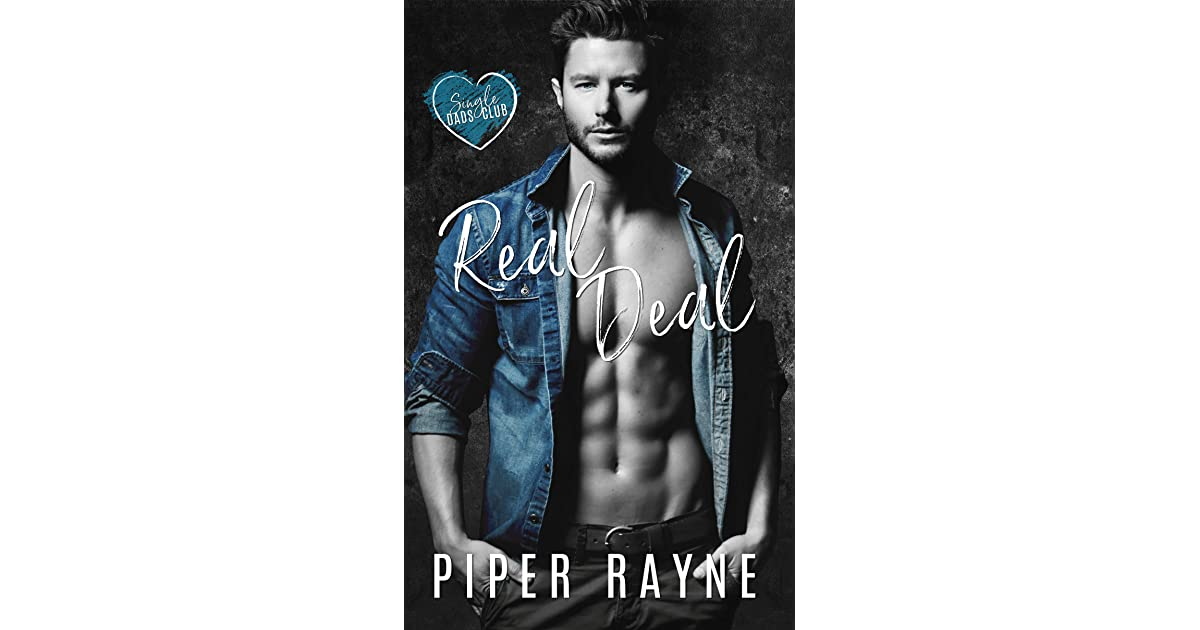 Real Deal Single Dads Club 1 By Piper Rayne