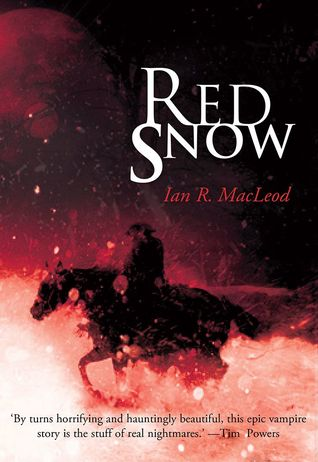 Red Snow by Ian R. MacLeod