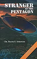 The Stranger at the Pentagon (Revised)