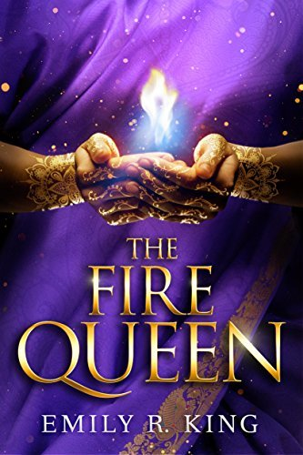 (The Hundredth Queen 2) King, Emily R - The Fire Queen