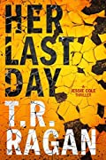 Her Last Day (Jessie Cole, #1)