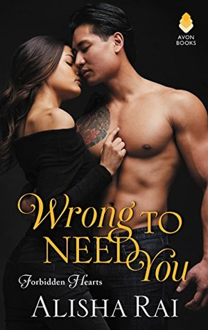 Wrong to Need You (Forbidden Hearts, #2)