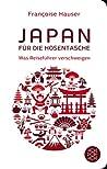 Japan für die Hosentasche. Was Reiseführer verschweigen
