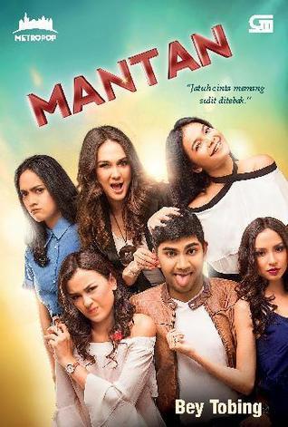 Mantan by Bey Tobing