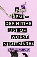 A Semi-Definitive List of Worst Nightmares
