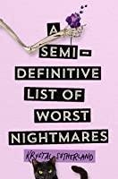 A Semi-Definitive List of Worst Nightmares