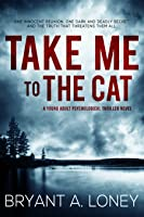 Take Me to the Cat