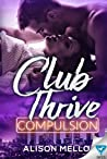 Compulsion (Club Thrive #1)