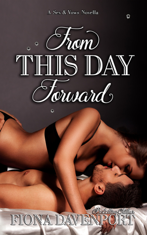 From This Day Forward (Sex & Vows #3)
