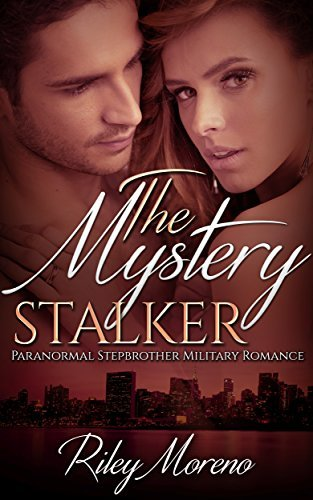 The Mystery Stalker Riley Moreno