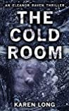 The Cold Room (D.I.Eleanor Raven #3)