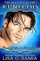 The Man with the Ice Blue Eyes: Poems of Love & Heartache
