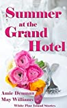 Summer at the Grand Hotel (White Pine Island Stories Book 3)