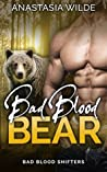 Bad Blood Bear (Bad Blood Shifters, #1)