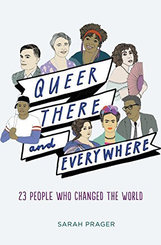 Queer, There, and Everywhere 23 People