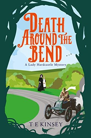 Death Around the Bend (Lady Hardcastle Mysteries, #3)