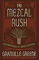 https://www.goodreads.com/book/show/35046315-the-mezcal-rush