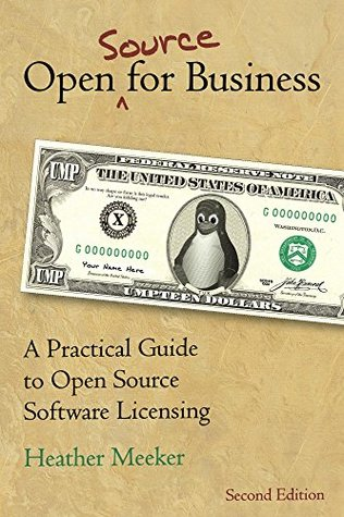 Open (Source) for Business by Heather Meeker