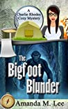 The Bigfoot Blunder (A Charlie Rhodes Mystery, #1)