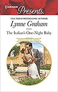 The Italian's One-Night Baby (Brides for the Taking #2)