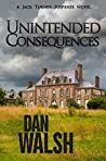 Unintended Consequences (Jack Turner Suspense, #3)