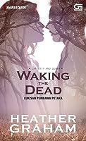 Waking the Dead - Lukisan Pembawa Petaka (Cafferty & Quinn, #2)