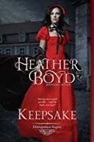 Keepsake (Distinguished Rogues, #5)