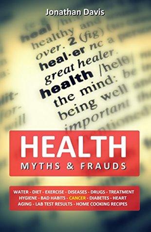 Health Myths and Frauds