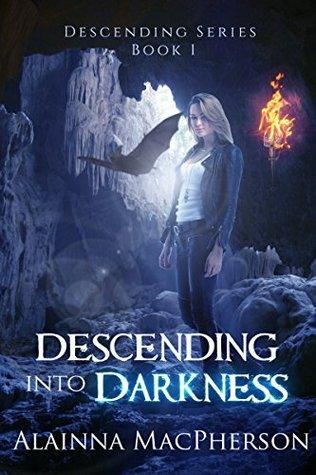 Descending Into Darkness (Descending, #1)