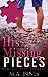 His Missing Pieces (Pieces #1)
