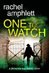 One to Watch (Detective Kay Hunter #3) by Rachel Amphlett audiobook