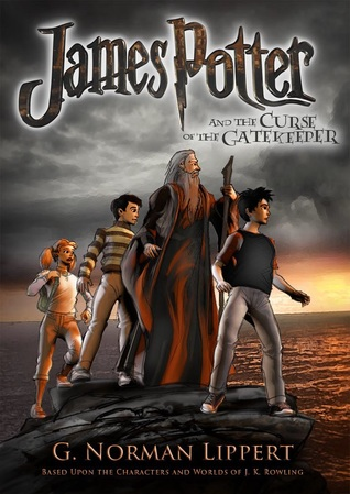 James Potter and the Curse of the Gatekeeper by G  Norman