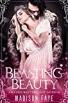 Beasting Beauty (Possessing Beauty, #1)