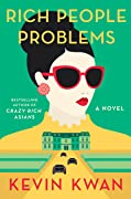 Rich People Problems (Crazy Rich Asians, #3)