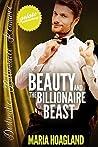 Beauty and the Billionaire Beast (Destination Billionaire Romance #7)