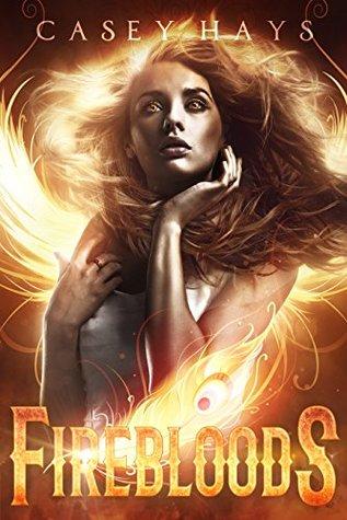 Firebloods (Firebloods, #1)