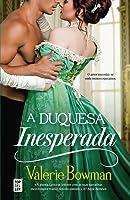 A Duquesa Inesperada (Playful Brides, #1)