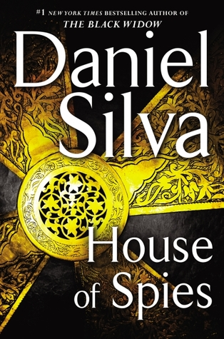 House of Spies (Gabriel Allon, #17)