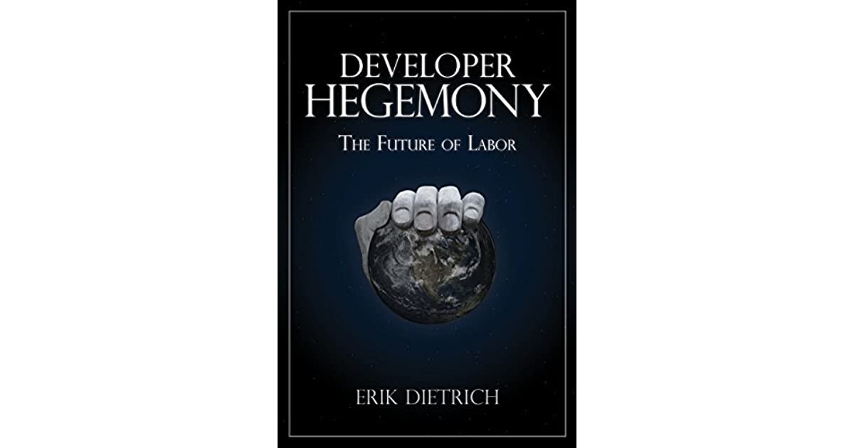 Developer Hegemony: The Future of Labor