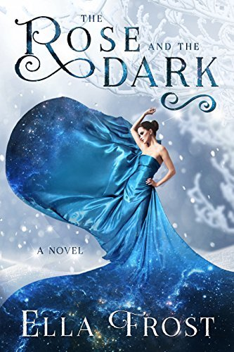 The Rose and the Dark (The Rose Saga #3)  by  Alex Lux