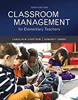 Classroom Management for Elementary Teachers [with MyEducationLab & eText Access Code]
