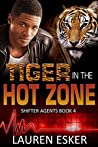 Tiger in the Hot Zone (Shifter Agents #4)