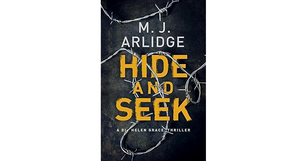 Hide And Seek By M.J. Arlidge