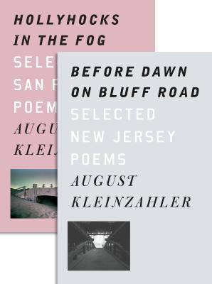 Before Dawn on Bluff Road / Hollyhocks in the Fog by August Kleinzahler